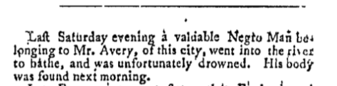 Avery's man drowned, The Connecticut Courant. June 13, 1791