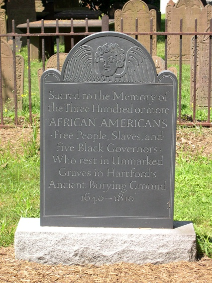 In Memory of the African Americans buried in the Hartford Ancient Burying Ground